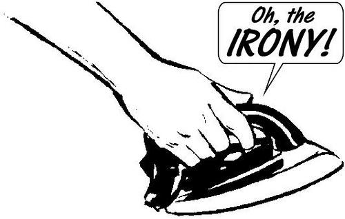 Oh, the IRONY! via photopin (license)
