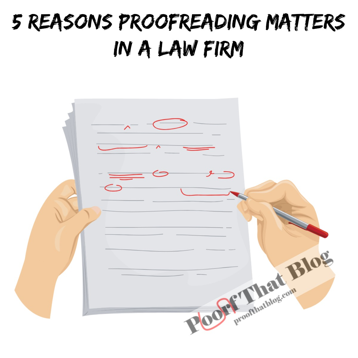 5 Reasons Proofeading Matters